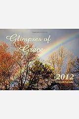 2012 Calendar: Glimpses of Grace Calendar