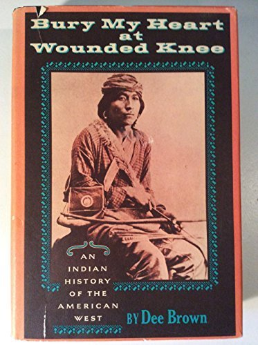 an analysis of the book bury my heart at wounded knee by dee browns Bury my heart at wounded knee by american writer dee brown is a history of native americans in the american west in the late nineteenth century, and their.