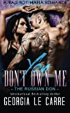 You Don't Own Me: The Russian Don