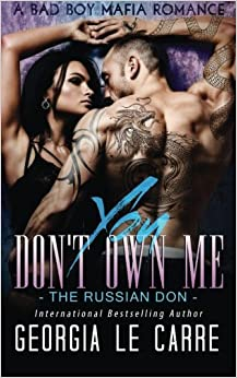 Book You Don't Own Me: The Russian Don