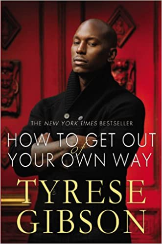 tyrese gibson how to get out of your own way free download