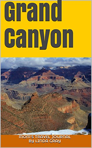Grand Canyon: Mom's Travel (Lodge Airport)