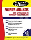 img - for Schaum's Outline of Theory and Problems of Fourier Analysis with Applications to Boundary Value Problems book / textbook / text book