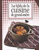 """Afficher """"La Bible de la cuisine de grand-mère"""""""