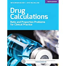 Drug Calculations - E-Book: Ratio and Proportion Problems for Clinical Practice