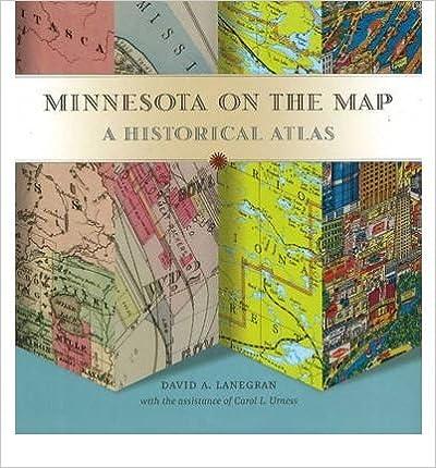 [ { MINNESOTA ON THE MAP: A HISTORICAL ATLAS [ MINNESOTA ON