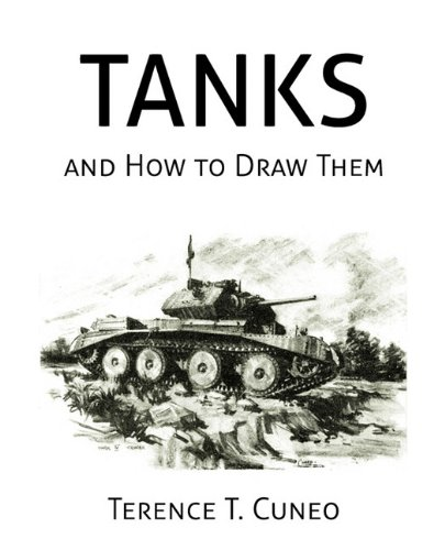 Tanks and How to Draw Them (WWII Era Reprint) (Draw To How Tanks)