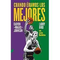 Cuando éramos los mejores (Spanish Edition)