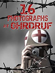 16 Photographs at Ohrdruf