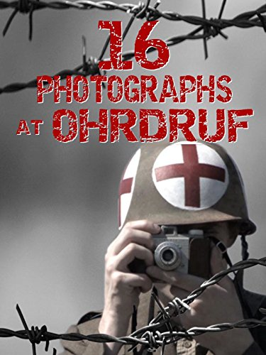 (16 Photographs at Ohrdruf)