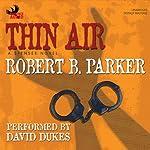 Thin Air: A Spenser Novel | Robert B. Parker