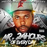 Mr. 24 Hours [Explicit]