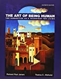 The Art of Being Human Plus NEW MyArtsLab Without EText -- Access Card Package 9780134486871