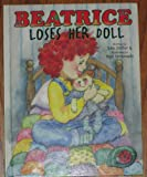 img - for Beatrice Loses Her Doll (Adventures of Beatrice) book / textbook / text book