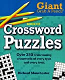 Giant Grab A Pencil Book of Crossword Puzzles, Richard Manchester, 0884864332