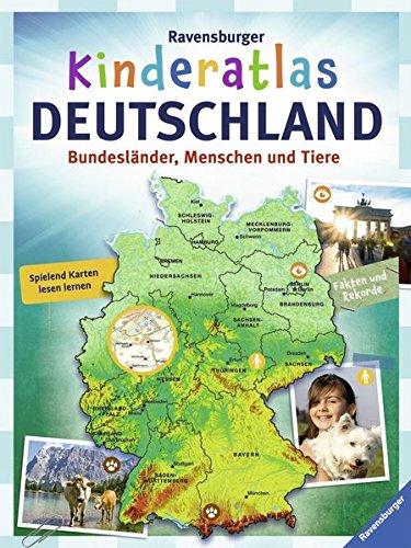 Ravensburger Kinderatlas Deutschland: Bundesländer, Menschen und Tiere