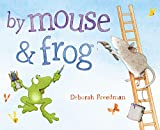 img - for By Mouse and Frog book / textbook / text book