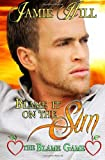 Blame It on the Sun, Jamie Hill, 1495917045