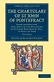 The Chartulary of St John of Pontefract, , 110805868X