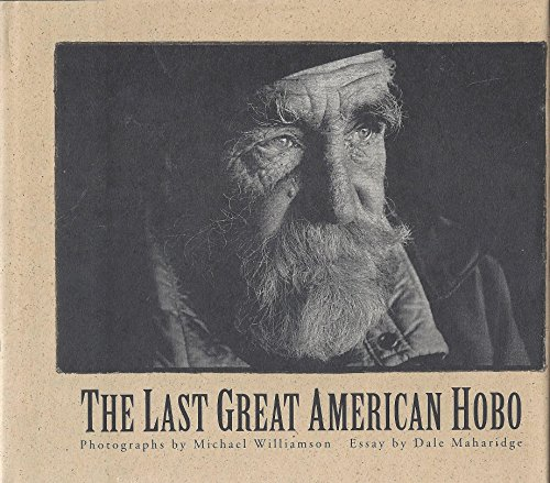 The Last Great American Hobo