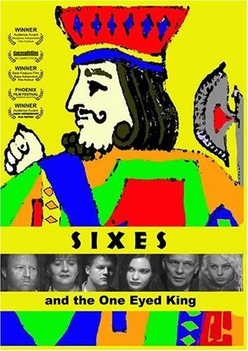 Sixes and the One Eyed King by Scott Ford, Grace Thorsen Nicole Stykowski ()