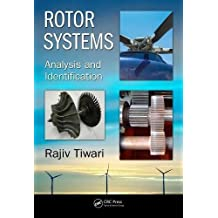 Rotor Systems: Analysis and Identification