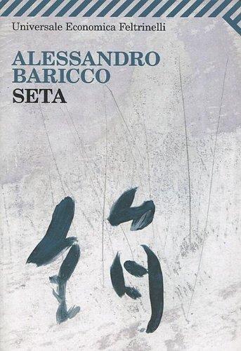 Seta (Italian Edition) - Baricco, Alessandro