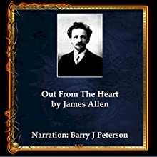 Out from the Heart Audiobook by James Allen Narrated by Barry J. Peterson