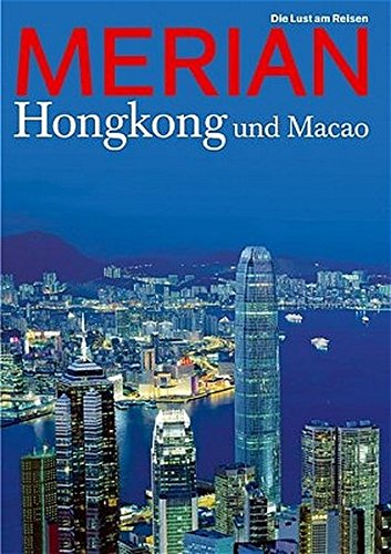 MERIAN Hongkong und Macao (MERIAN Hefte)
