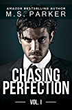 Chasing Perfection Vol. 1