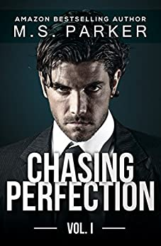 Chasing Perfection Vol. 1 by [Parker, M. S.]