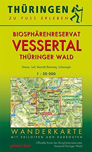 Wanderkarte Biosphärenreservat Vessertal/Thüringer Wald: Mit Ilmenau, Masserberg, Neustadt/Rennsteig, Schleusingen, Oberhof, Schmiedefeld, Suhl<br>Mit ... Maßstab 1:30.000. (Thüringen zu Fuß erleben)
