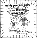 Moldy Peaches 2000: Unreleased Cutz & Live Jamz