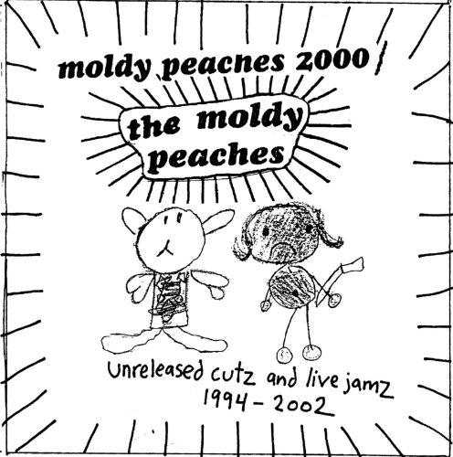 Moldy Peaches 2000: Unreleased Cutz & Live Jamz by Rough Trade Us