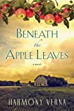 img - for Beneath the Apple Leaves book / textbook / text book