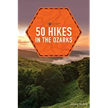 50 Hikes in the Ozarks (2nd Edition)  (Explorer's 50 Hikes)
