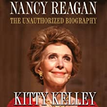Nancy Reagan: The Unauthorized Biography Audiobook by Kitty Kelley Narrated by Suzanne Toren