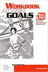Anglais Action Goals 2nd Bac Pro. Wordbook