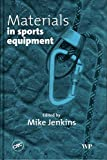 Materials in Sports Equipment: 1