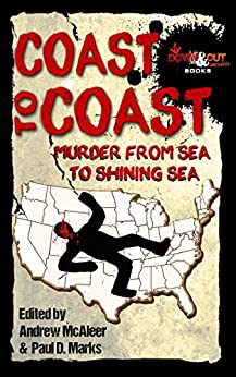 Coast to Coast: Murder from Sea to Shining Sea by [Link, William, Tapply, William G., Levinson, Robert S., Shannon, James T., Rogers, Stephen D., Copek, Judy, Pronzini, Bill, Lowe, Sheila]