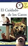El Cuidado de los Gatos, Kelli A. Wilkins, 0793810442