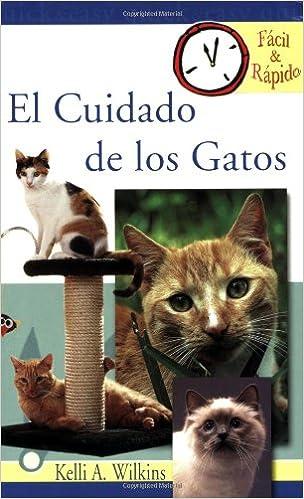Book El Cuidado de los Gatos (Facil & Rapido)