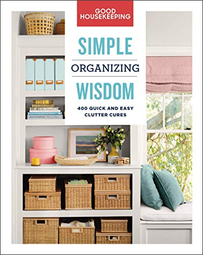 Book cover from Good Housekeeping Simple Organizing Wisdom: 500+ Quick & Easy Clutter Cures (Simple Wisdom) by Good Housekeeping