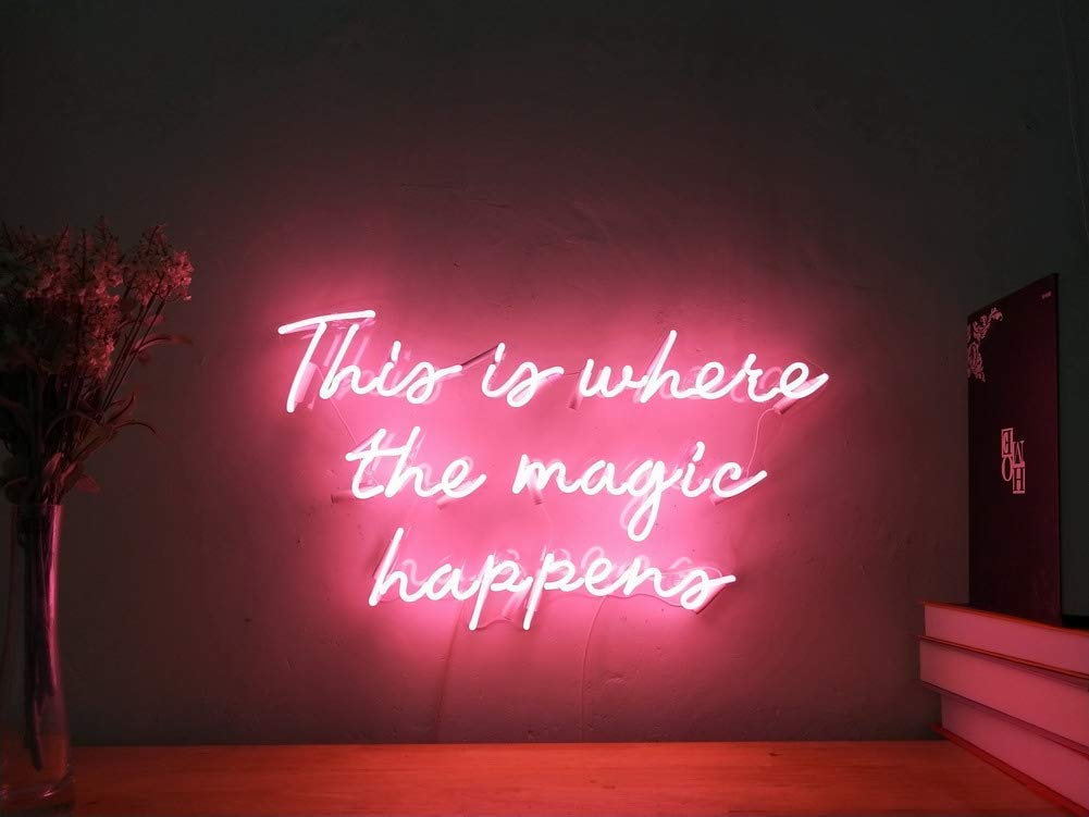 This Is Where The Magic Happens Custom Dimmable LED Neon Signs for Wall Decor (Customization Options: Color, Size, Dimming, Wall Mounted, Desktop, Electrical/Battery powered)