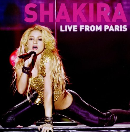 Shakira - Live From Paris: Cd + Dvd Edition - Zortam Music