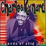 Kynard, Charles Legends Of Acid Jazz Mainstream Jazz