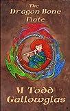 The Dragon Bone Flute (A Novella of Music and Magic)