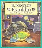El Diente de Franklin, Paulette Bourgeois, 1880507889