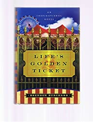 Life's Golden Ticket - Large Print
