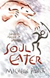 Soul Eater (Chronicles of Ancient Darkness Book 3)